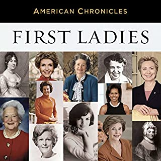 NPR American Chronicles: First Ladies audiobook cover art