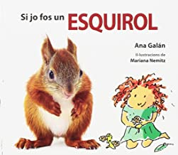 Si jo fos un esquirol