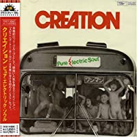 Pure Electric Soul by Creation (2005-04-20)