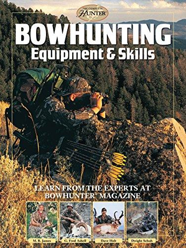 Bowhunting Equipment & Skills: L...