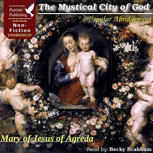 Page de couverture de The Mystical City of God: Popular Abridgement