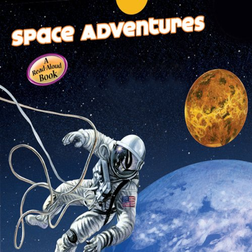 Space Adventure (Astronauts/ Spacecraft/ The Moon/ The Planets) audiobook cover art