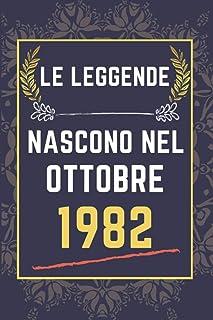 Le leggende nascono nel ottobre 1982: quaderno a righe || Regalo di compleanno per una persona nata in ottobre || Regalo d...