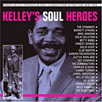 Kelley's Soul Heroes by Various (2007-07-17)