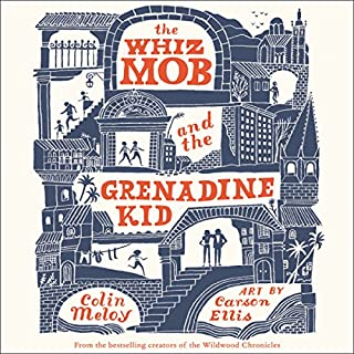 The Whiz Mob and the Grenadine Kid cover art