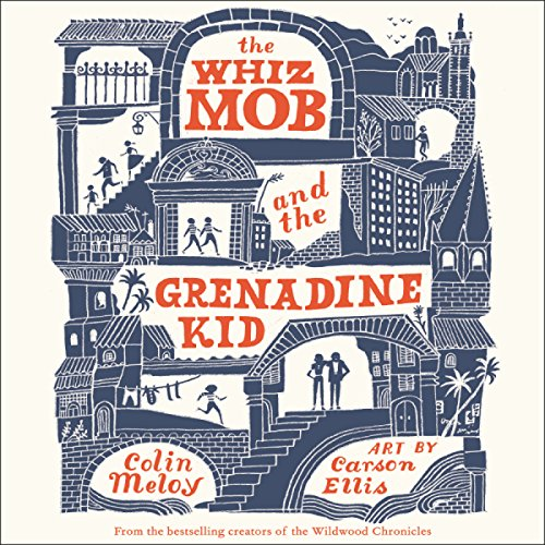 The Whiz Mob and the Grenadine Kid audiobook cover art