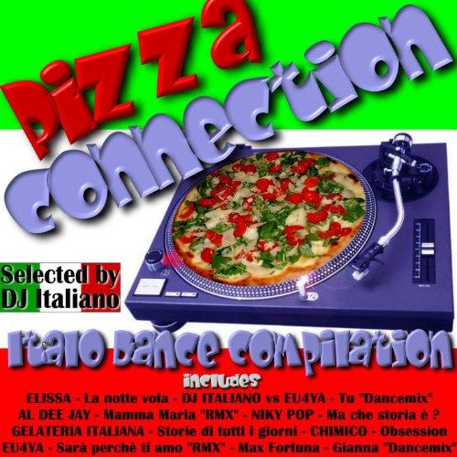 Pizza Connection (Italo Dance Compilation)