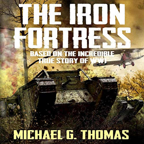 The Iron Fortress Audiobook By Michael G. Thomas cover art