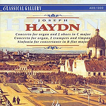 Haydn: Organ Concertos - Sinfonia Concertante