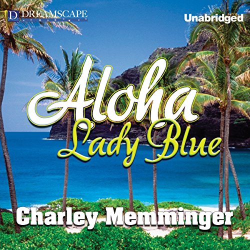 Aloha, Lady Blue audiobook cover art