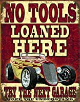 No Tools Loaned Here Tin Sign 13 x 16in by Desperate Enterprises