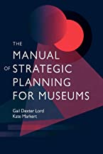 The Manual of Strategic Planning for Museums