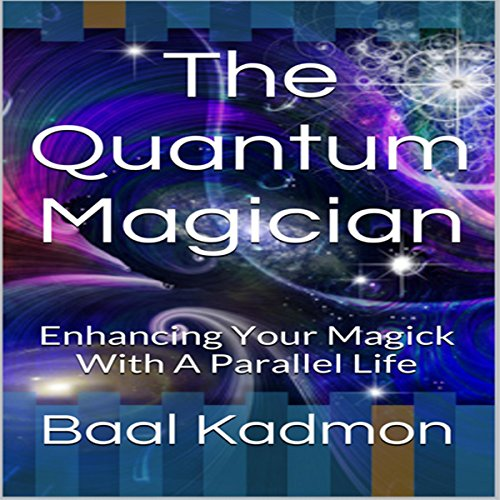 The Quantum Magician audiobook cover art