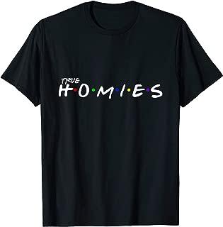 Homies Apparel Best Friends and True Homies T-Shirt
