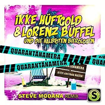 Quarantänamera (Steve Modana Remix)