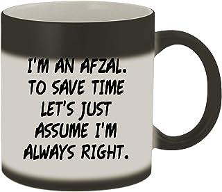 I'm An Afzal. To Save Time Let's Just Assume I'm Always Right. - 11oz Ceramic Color Changing Mug, Matte Black