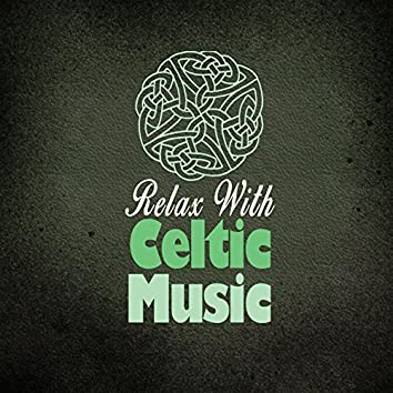 Relax with Celtic Music