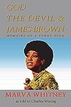 God, the Devil & James Brown - Memoirs of a Funky Diva
