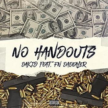 No Handouts (feat. FN DaDealer)