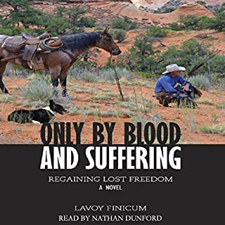 Only by Blood and Suffering audiobook cover art