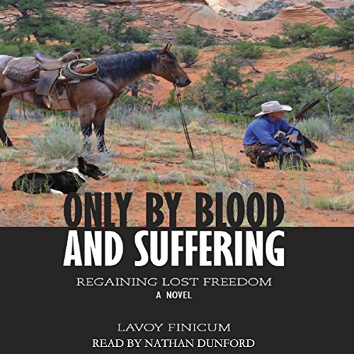 Only by Blood and Suffering cover art