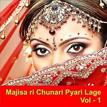 Majisa Ri Chunari Pyari Lage, Vol. 1
