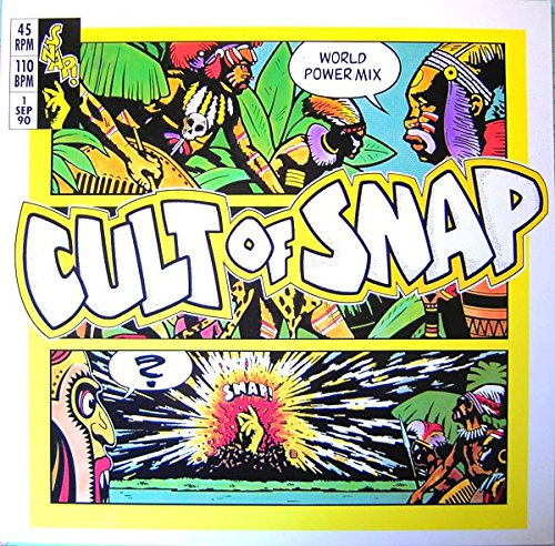 Snap - Cult Of Snap (World Power Mix) - Arista