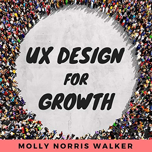 UX Design for Growth audiobook cover art