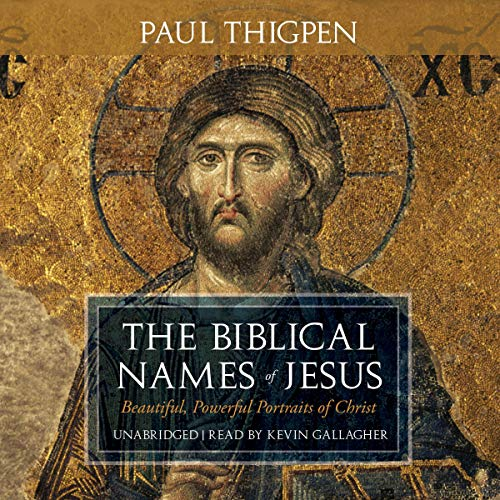 The Biblical Names of Jesus audiobook cover art