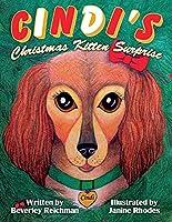 Cindi's Christmas Kitten Surprise, 2 (Cindi the Teenie Chiweenie)