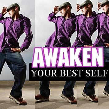 Awaken Your Best Self