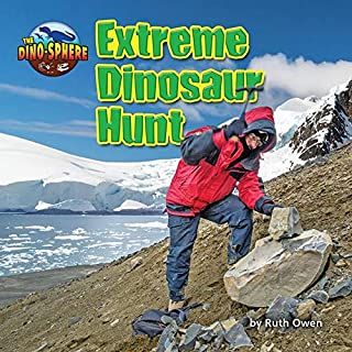 Extreme Dinosaur Hunt (The Dino-sphere)