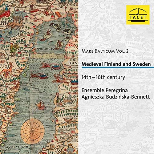 Mare Balticum, Vol. 2: Medieval Finland & Sweden, 14th-16th Century