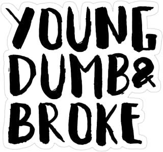 Hope Hit Young Dumb and Broke Stickers (3 Pcs/Pack)