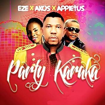 Party Karaka (feat. Akos, Appietus)