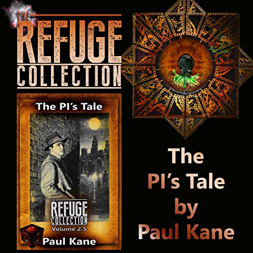 The PI's Tale: The Refuge Collection 2.5 audiobook cover art