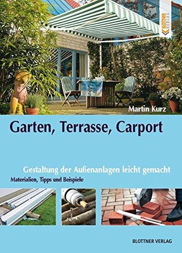 Garten, Terrasse, Carport: Gestaltung...
