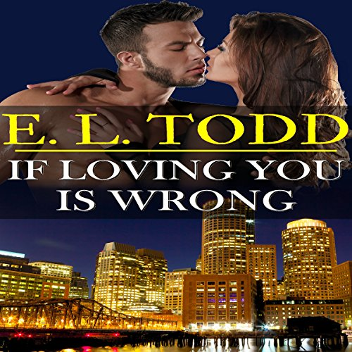 If Loving You Is Wrong     Forever and Ever #2              By:                                                                                                                                 E. L. Todd                               Narrated by:                                                                                                                                 Fauna Nyx,                                                                                        Nick J. Russo                      Length: 7 hrs and 22 mins     3 ratings     Overall 5.0