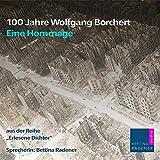 100 Jahre Wolfgang Borchert: Erlesene Dichter 5