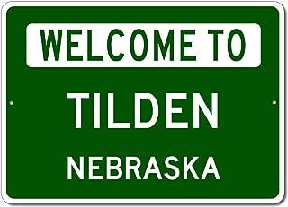 Tilden, Nebraska - Welcome to US City State Sign - Aluminum 10