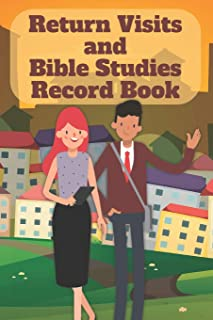 Return Visits and Bible Studies Record Book: An organization tool for Jehovah's Witnesses