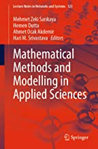 Mathematical Methods and Modelling in Applied Sciences (Lecture Notes in Networks and Systems Book 123)