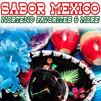 Sabor Mexico: Norteno Favorites & More