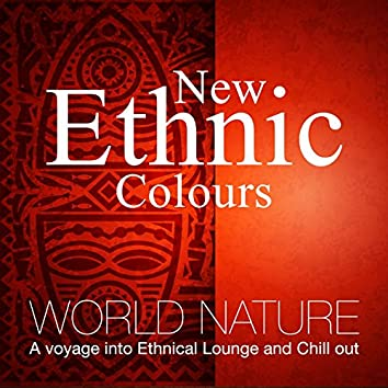 World Nature (A Voyage into Ethnical Lounge and Chill Out)