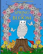 Spring in Bloom Adult Colouring Book: A Colourful Eastertide Adventure: Stress Relieving Easter/Spring Colouring