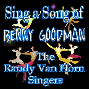 Sing A Song Of Benny Goodman