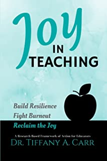 Joy in Teaching: A Research-Based Framework of Action for Educators