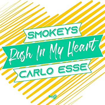 Rush in My Heart