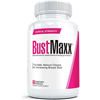 BustMaxx: The Most Trusted, Clinical Strength Natural Breast Enhancement and Enlargement Supplement | Safe Alternative to Increase Size and Fullness, 60 Capsules