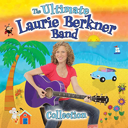 The Ultimate Laurie Berkner Band Collection (Deluxe Edition)